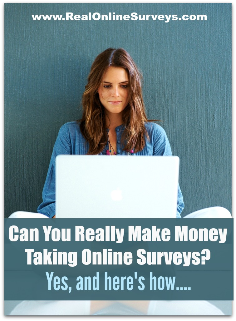 Can You Really Make Money Taking Online Surveys? Yes, and here's how...