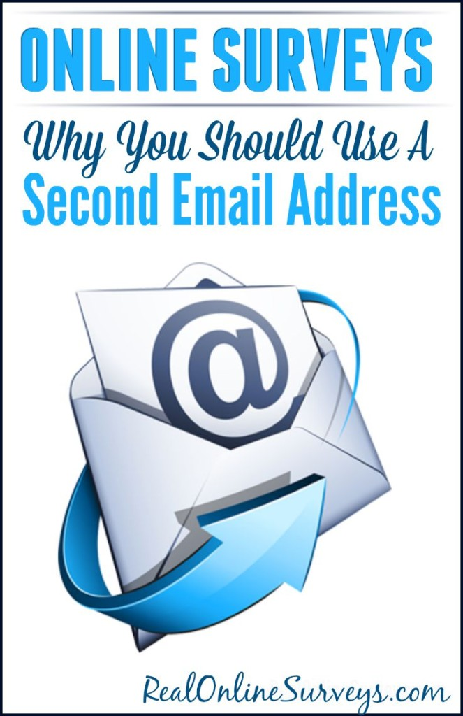 Online Surverys: Why You Should Use a Second Email Address