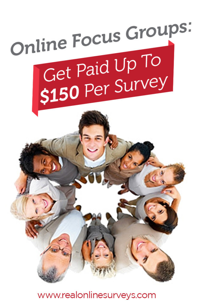 Online Focus Groups: Get Paid Up To $150 Per Survey