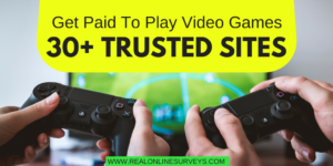Get Paid To Play Video Games Online: 30+ Trusted Sites