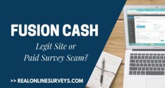 Fusion Cash Review: Scam or Legit Survey Site To Earn Cash Online?